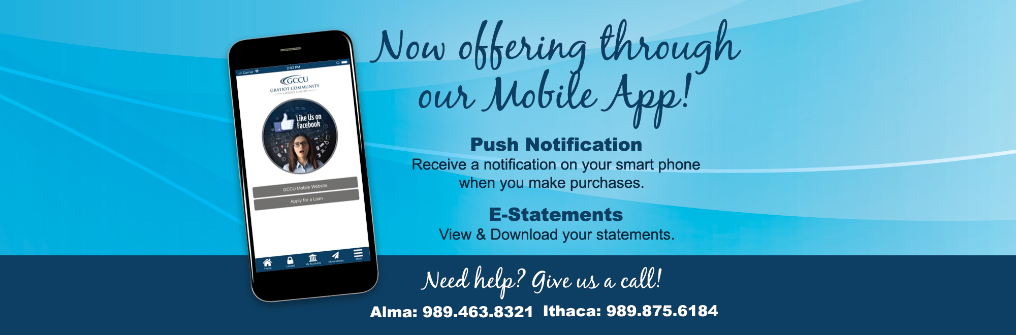 Promotion on our mobile app highlighting push notifications and e-Statements.